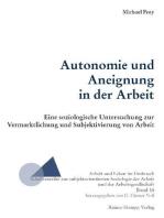 Autonomie und Aneignung in der Arbeit