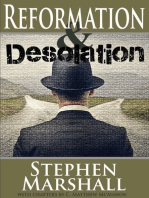 Reformation and Desolation