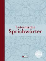 Lateinische Redensarten, Sprichwörter und Zitate