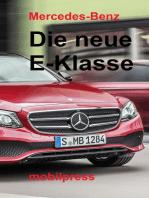 Mercedes-Benz Die neue E-Klasse