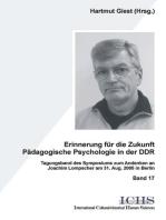 Erinnerungen für die Zukunft - Pädagogische Psychologie in der DDR