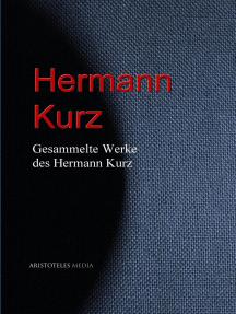 Gesammelte Werke des Hermann Kurz