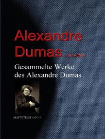 Gesammelte Werke des Alexandre Dumas
