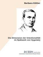 Die Dimension der Intentionalität im Spätwerk von Vygotskij