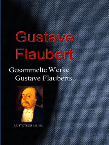 Gesammelte Werke Gustave Flauberts