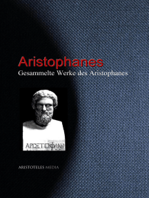 Gesammelte Werke des Aristophanes