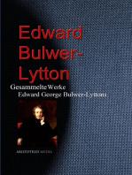 Gesammelte Werke Edward George Bulwer-Lyttons