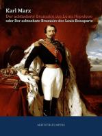 Der achtzehnte Brumaire des Louis Napoleon