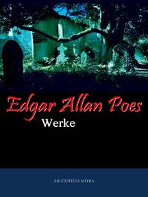 Edgar Allan Poes Werke: Werke