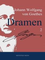 Johann Wolfgang von Goethes Dramen