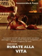 Rubate alla vita - Femminicidio & Poesie