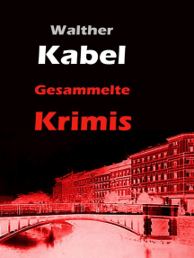 Gesammelte Krimis: Der Edgar Wallace der Weimarer Republik - die Riesen-Sammlung