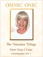 The Venusian Trilogy / From Venus I Came