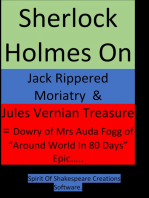 Sherlock Holmes On Jack Rippered Moriarty & Jules Vernian Treasure - (Part-1) -- & Dowry of Mrs Auda Fogg of Around World In 80 Days Great Epic Story