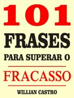 101 Frases para superar o fracasso