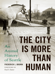 The City Is More Than Human: An Animal History of Seattle