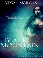Black Mountain Magic (Kentucky Haints #1)