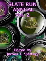 Slate Run Annual Vol 2