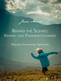 Behind the Scenes: Kinder- und Familienfotografie