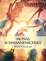 Monas Schamanenschule
