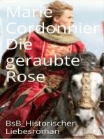 Die geraubte Rose
