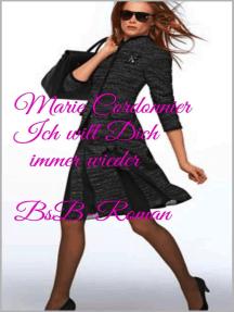 Ich will Dich immer wieder: BsB_Roman