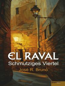 El Raval: Schmutziges Viertel
