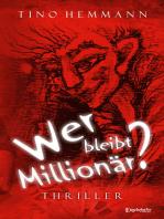 Wer bleibt Millionär?
