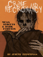 Crime and Necromancy