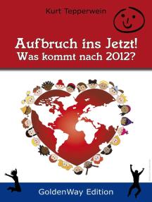 Aufbruch ins Jetzt – Was kommt nach 2012?