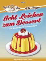 Acht Leichen zum Dessert