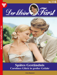 Der kleine Fürst 116 – Adelsroman: Spätes Geständnis