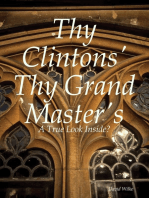 Thy Clintons' Thy Grand Master's