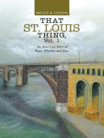 That St. Louis Thing, Vol. 1
