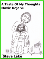 A Taste Of My Thoughts Movie Deja Vu