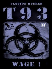 Wage!: T93, Band 14