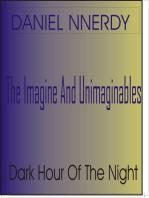 Dark Hour Of The Night