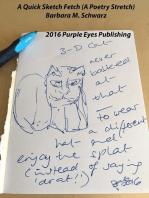 A Quick Sketch Fetch (A Poetry Stretch)