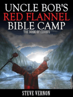 Uncle Bob's Red Flannel Bible Camp - The Book of Exodus