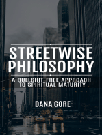 Streetwise Philosophy (A Bullshit-Free Approach to Spiritual Maturity)