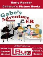 Gabe's Adventure in the ER