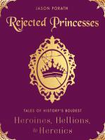 Rejected Princesses