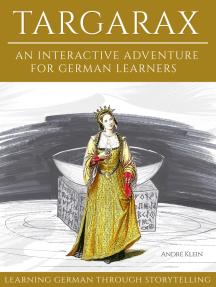 Learning German Through Storytelling: Targarax