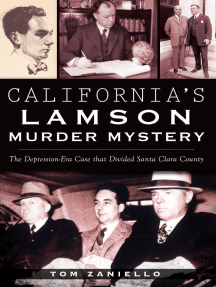 California's Lamson Murder Mystery: The Depression Era Case that Divided Santa Clara County