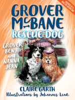 Grover, Benji and Nanna Jean