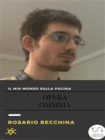 Il mio mondo sulla pagina-Opera Omnia