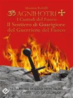Agnihotri - I Custodi del Fuoco