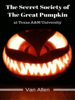 The Secret Society of The Great Pumpkin
