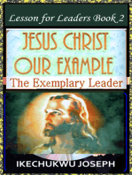 Jesus Christ Our Example :The Exemplary Leader