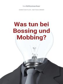 bwlBlitzmerker: Was tun bei Bossing und Mobbing?